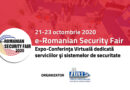 e-ROMANIAN SECURITY FAIR, 21-23 octombrie 2020