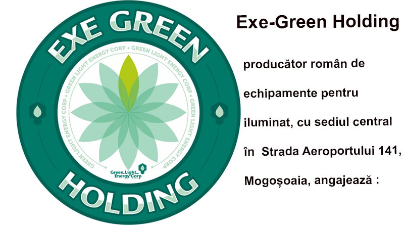 Anunț angajare EXE-GREEN HOLDING