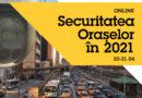AXIS: SECURITATEA ORAȘELOR în 2021