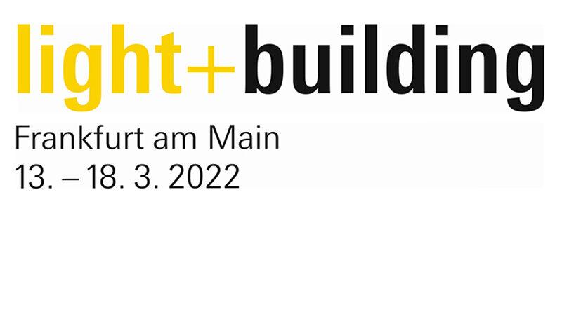 Light+Building Frankfurt 13- 18 martie 2022