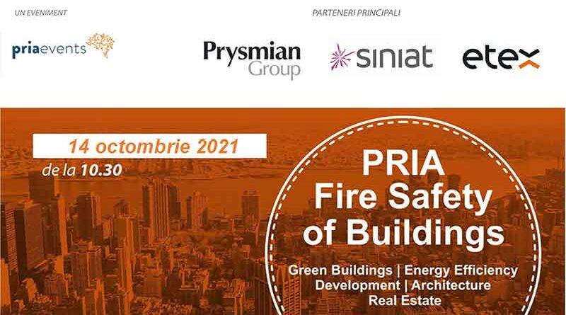 Pria Fire Safety of Buildings, singurul eveniment ce aprofundează tematica siguranței clădirilor la incendiu în România, are loc în 14 octombrie 2021